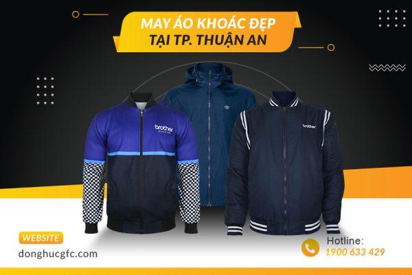 Địa chỉ may áo khoác đẹp tại TP Thuận An