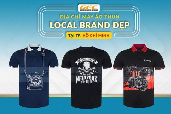 Địa chỉ may áo local Brand đẹp tại Hồ Chí Minh