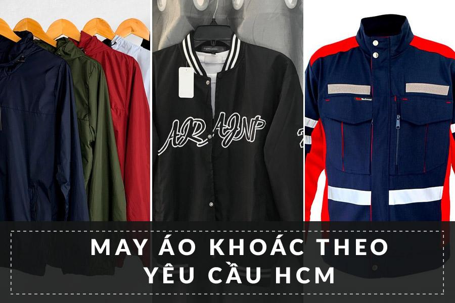 May áo khoác theo yêu cầu tại Hồ Chí Minh